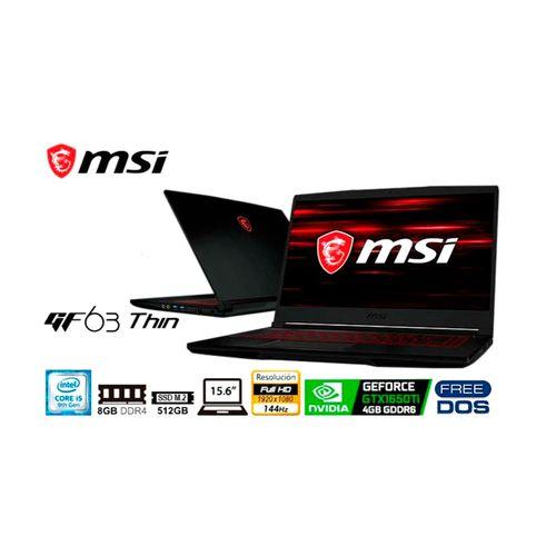 "Laptop MSI GF63 THIN 9SCSR,procesador CI5 9G, pantalla 15.6"" FHD IPS, 8GB, 512GB SSD,144HZ, tarjeta  GTX1650 TI, FREE SO"